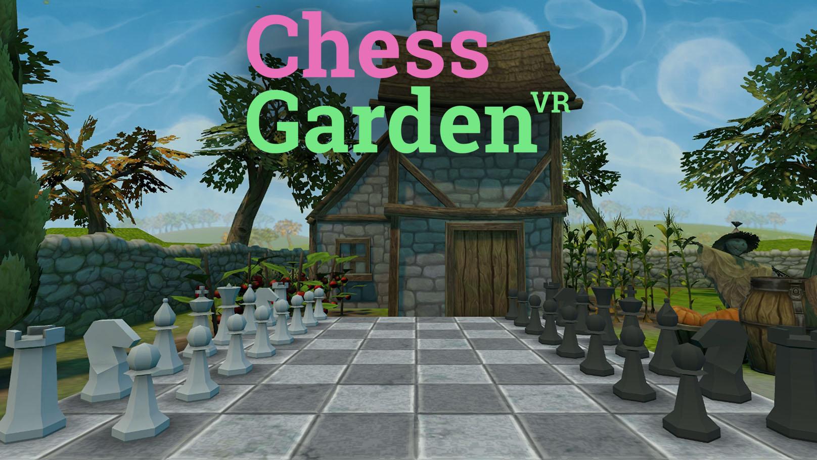 Chess Garden VR